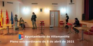 Vídeo del Pleno extraordinario del Ayuntamiento de Villamantilla - 8 de abril de 2021