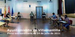Pleno extraordinario del Ayuntamiento de Villamantilla - 14 de julio de 2021